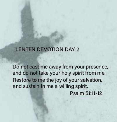 Lenten Devotion – Day 2 – At One