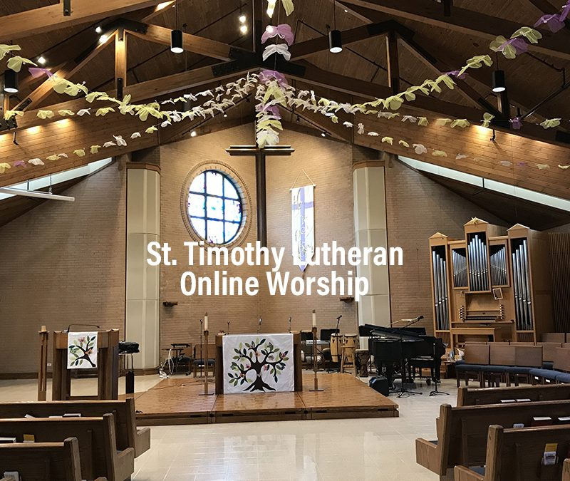 Online Worship – 9:00 a.m. on 5.3.2020