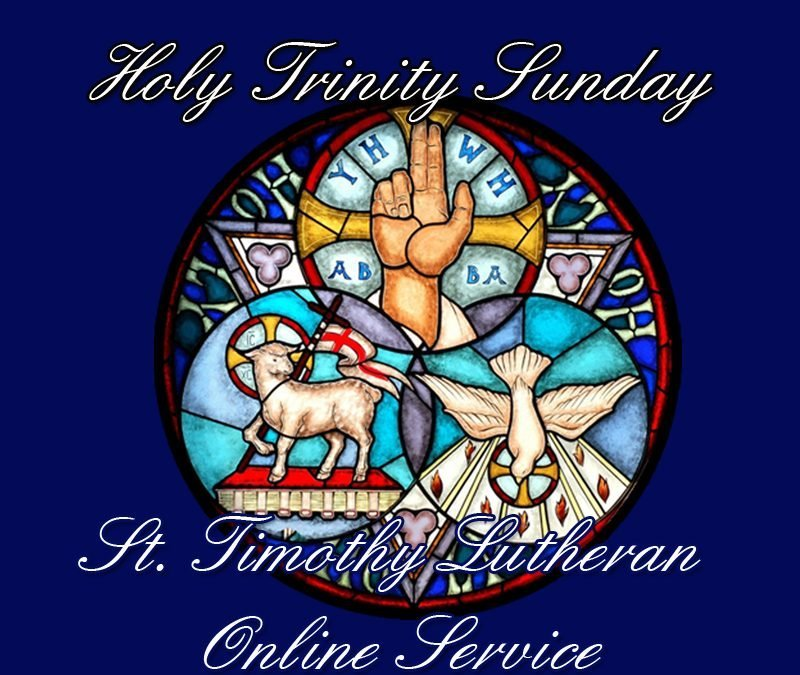 Online Worship – 9:00 a.m. on 6.7.2020