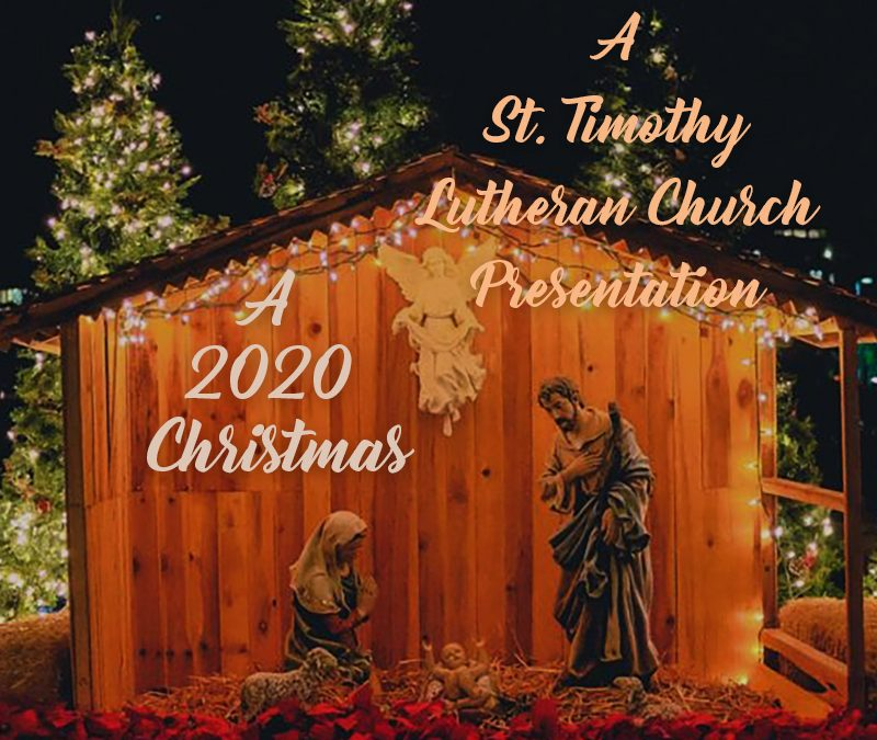 Online Worship – 9:00 a.m. – Christmas Day, A 2020 Christmas – 12.25.2020